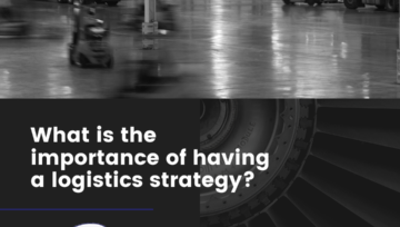 Why is it important to have a logistics strategy?